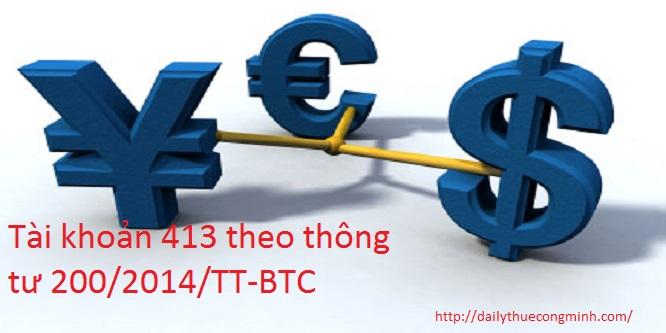 Tài khoản 413 theo thông tư 200/2014/TT-BTC