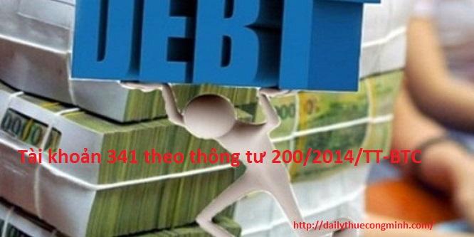 Tài khoản 341 theo thông tư 200/2014/TT-BTC