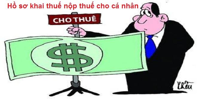 Hồ sơ khai thuế, nộp thuế đối với cá nhân cho thuê tài sản