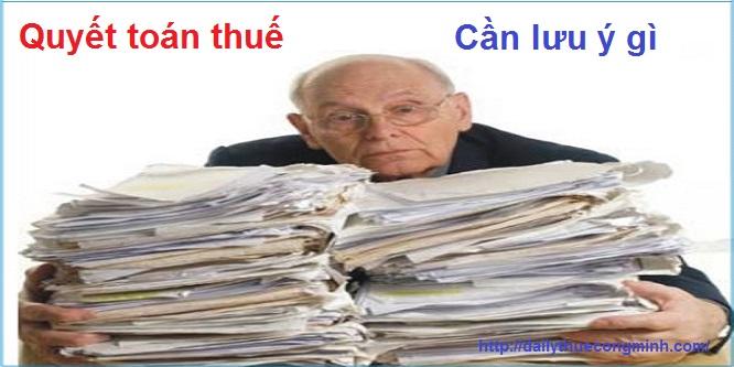 Những điều kế toán cần chú ý khi quyết toán thuế đặc biệt