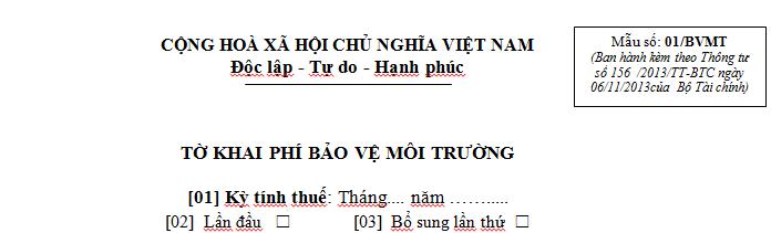 Mẫu 01/BVMT Ban hành theo Thông tư 156/2013/TT-BTC