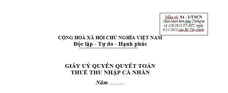 Mẫu 04 - 2/TNCN Ban hành theo Thông tư 156/2013/TT-BTC