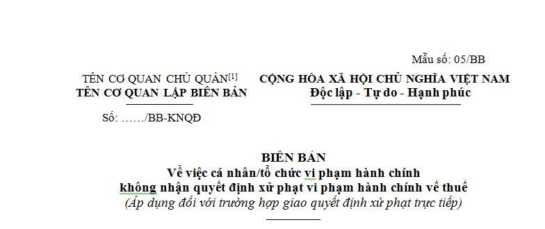 Biên bản vi phạm về không nhận quyết định xử phạt