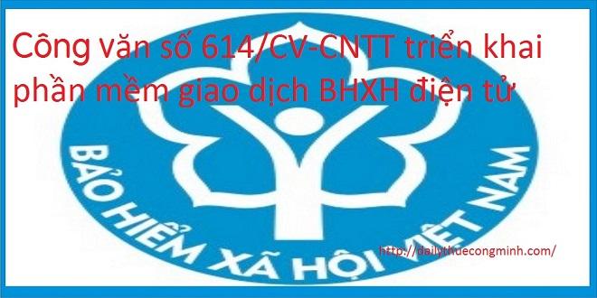 Công văn số 614/CV-CNTT triển khai phần mềm giao dịch BHXH điện tử