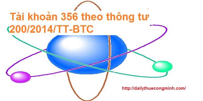 Tài khoản 356 theo thông tư 200/2014/TT-BTC