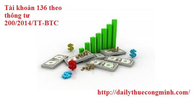 Tài khoản 136 theo thông tư 200/2014/TT-BTC