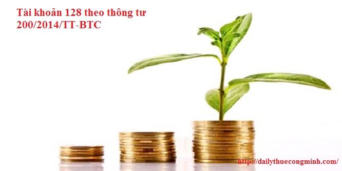 Tài khoản 128 theo thông tư 200/2014/TT-BTC