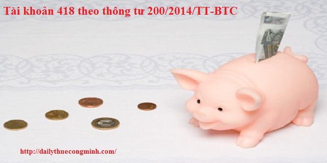 Tài khoản 418 theo thông tư 200/2014/TT-BTC