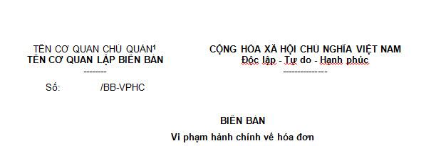 Mẫu số 01 biên bản vi phạm hành chính về hóa đơn