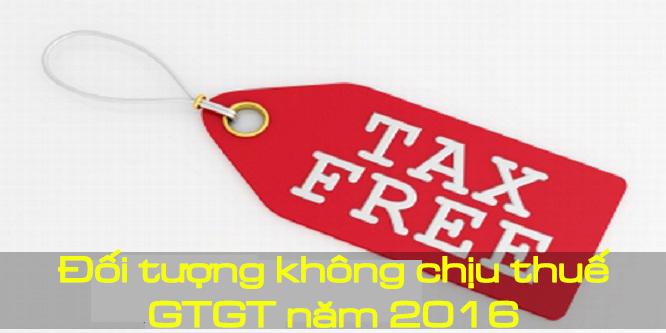 Đối tượng không chịu thuế GTGT 2016