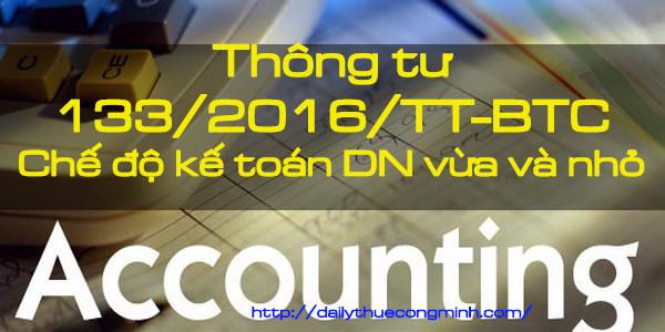 Thông tư 133/2016/TT-BTC Hướng dẫn chế độ kế toán DN vừa và nhỏ